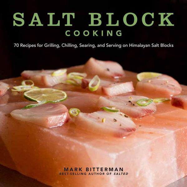 Mark Bitterman Salt Block Cooking