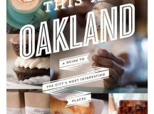 This Is Oakland Melissa Davis + Kristen Loken